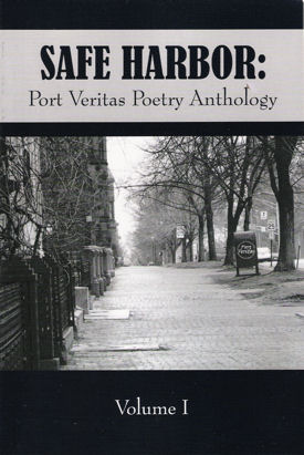 Safe Harbor: Port Veritas Poetry Anthology, Volume I